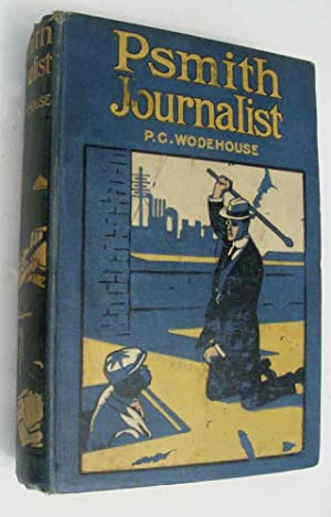 Psmith Journalist: PG Wodehouse