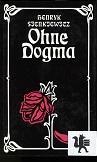 Ohne Dogma : Roman. Dt. von Christa: Sienkiewicz, Henryk: