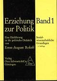 Erziehung zur Politik - Band 1 -: Roloff, Ernst-August: