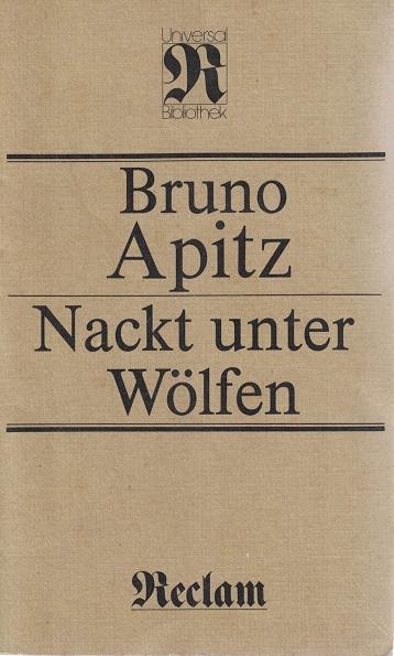 Nackt unter Wölfen Roman: Apitz, Bruno: