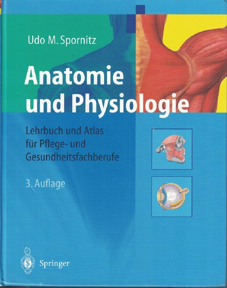 anatomie physiologie lehrbuch atlas fur von udo spornitz - ZVAB
