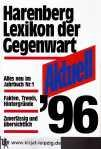 Aktuell 96. Harenberg Lexikon der Gegenwart 300000 Daten zu den Themen unserer Zeit - unbekannt