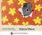 Kleine Maus. Roland Neumann; Klaus-Dieter Pavel: Neumann, Roland und