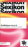 Sexikon : Erotikwissen von A - Z: Schmitt, Matthias [Hrsg.]