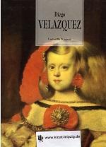 Diego Velasquez: Velazquez, Diego und