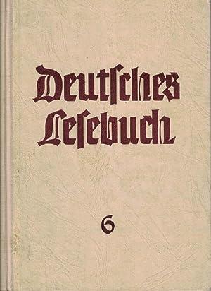 Deutsches Lesebuch für höhere Schulen 6.: Dr. Fritz Apelt,