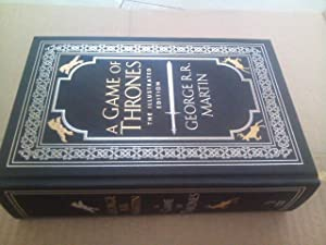 A Game of Thrones : The Illustrated Edition (Book One of A Song of Ice and Fire)