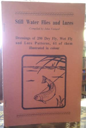 Still Water Flies and Lures. Dressings of: Veniard, John (compiler):