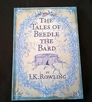 The Tales of Beedle the Bard (Edition: J. K. Rowling