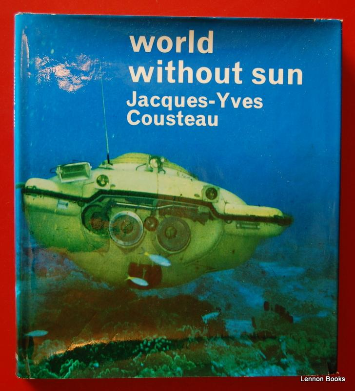 World Without Sun: Jacques-Yves Cousteau