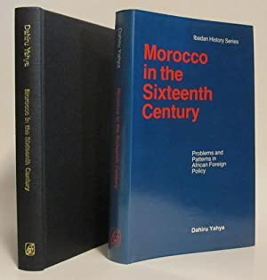 Morocco in the Sixteenth Century: YAHYA, DAHIRU