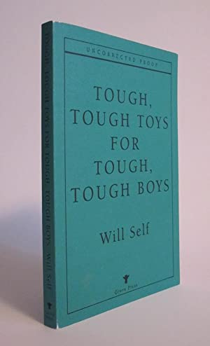 Tough Tough Toys for Tough Tough Boys: SELF, WILL