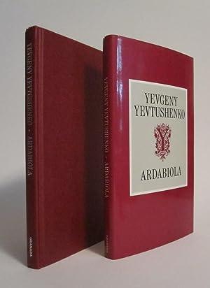 Ardabiola: A Fantasy: YEVTUSHENKO, YEVGENY