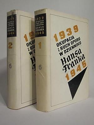 OKUPACJA I RUCH OPORU W DZIENNIKU HANSA FRANKA 1939-1945: FRANK, HANS