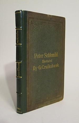 Peter Schlemihl: From the German of Adelbert von Chamisso: VON CHAMISSO, ADELBERT; CRUIKSHANK, ...