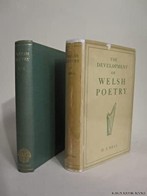 The Development of Welsh Poetry: BELL, H. I.