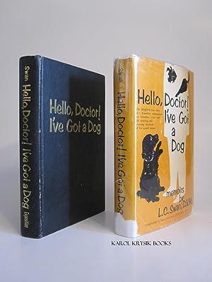 Hello, Doctor! I've Got a Dog: SWAN, L. C.