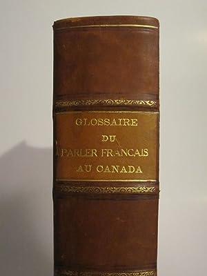 GLOSSAIRE DU PARLER FRANCAIS AU CANADA: LA SOCIETE DU PARLER FRANCAIS AU CANADA