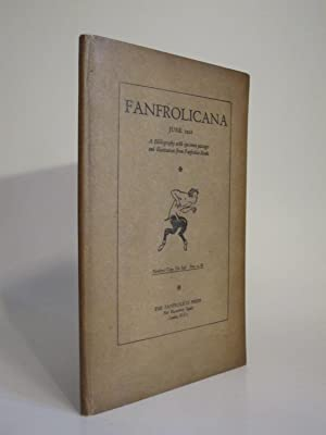 FANFROLICANA. June 1928. Being A Statement of the Aims of the Fanfrolico Press Both Typographical ...