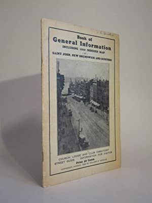 Book of General Information Including 1929 Indexed Map of Saint John, New Brunswick and Suburbs [...
