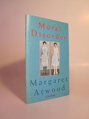 Moral Disorder ( A Sampler): ATWOOD, MARGARET