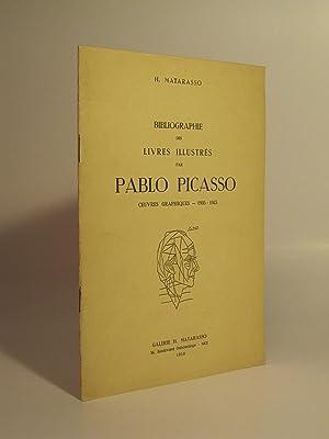 BIBLIOGRAPHIE DES LIVRES ILLUSTRES PAR PABLO PICASSO OEUVRES GRAPHIQUES 1905-1945: MATARASSO, H.
