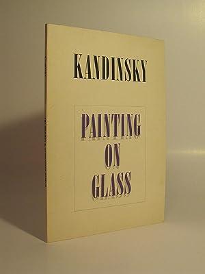 Kandinsky: Painting On Glass (Anniversary Exhibition)