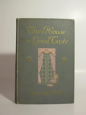 The House in Good Taste: DE WOLFE, ELSIE