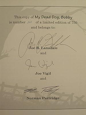 My Dead Dog, Bobby: LANSDALE, JOE R.