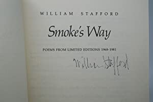 Smoke's Way: Poems from Limited Editions, 1968-1981: Stafford, William