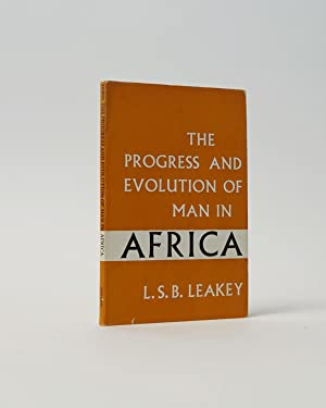 The Progress and Evolution of Man in Africa