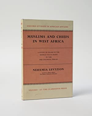 Muslims and Chiefs in West Africa. Oxford Studies in African Affairs