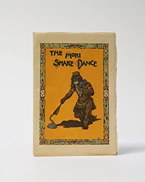 The Moki Snake Dance: A Popular Account.of that unparalleled dramatic pagan ceremony of the Puebl...