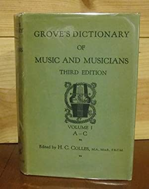 Grove's Dictionary of Music and Musicians: COLLES, H. C. [Ed.]