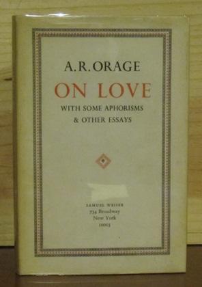 A. R. Orage On Love: ORAGE, A. R.