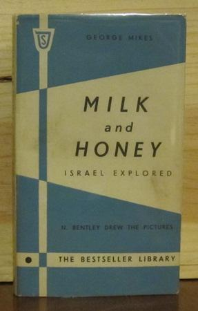 Milk and Honey Israel Explored: MIKES, GEORGE