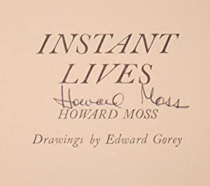Instant Lives: MOSS, HOWARD