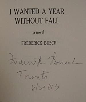 I Wanted A Year Without Fall: BUSCH, FREDERICK