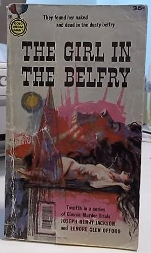 The Girl in the Belfry: Jackson, Joseph Henry