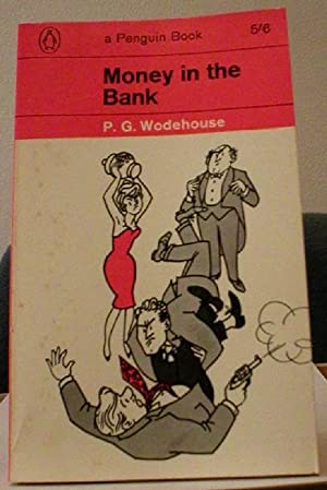 Money in the Bank: Wodehouse, P G