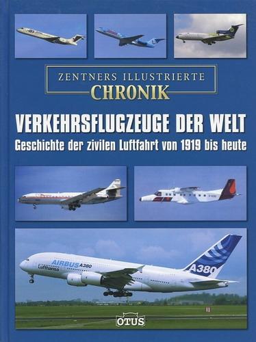 Verkehrsflugzeuge der Welt, Geschichte der zivilen Luftfahrt: Zentner, Christian (Herausgeber)