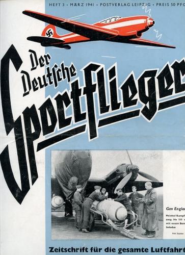 Der Deutsche Sportflieger 1941 Heft 3 März,: Seyboth, Karl (Ing.,