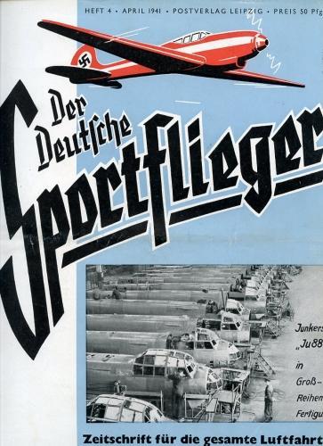 Der Deutsche Sportflieger 1941 Heft 4 April,: Seyboth, Karl (Ing.,