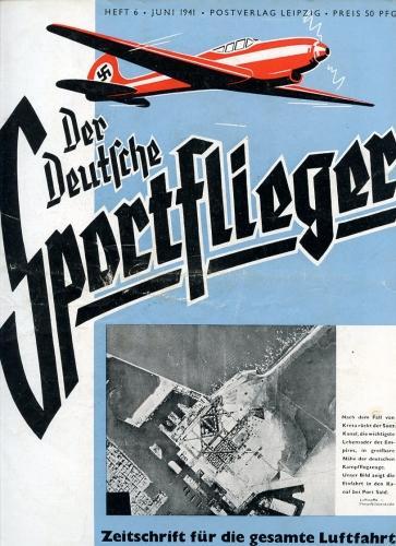 Der Deutsche Sportflieger 1941 Heft 6 Juni,: Seyboth, Karl (Ing.,
