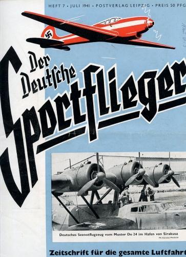 Der Deutsche Sportflieger 1941 Heft 7 Juli,: Seyboth, Karl (Ing.,