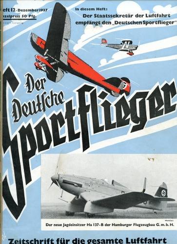 Der Deutsche Sportflieger 1937 Heft 12 Dezember,: Seyboth, Karl (Ing.,