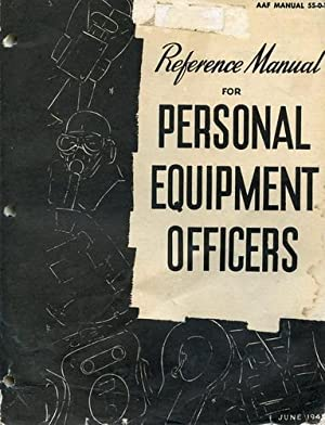 Reference Manual for Personal Equipment Officers,