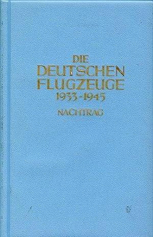 Die deutschen Flugzeuge 1933-1945 - Nachtrag, Deutschlands: Nowarra, Heinz J.