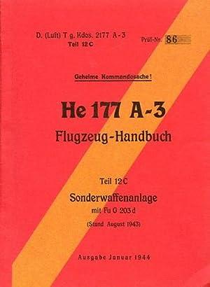 He 177 A-3 Flugzeug-Handbuch, Teil 12C Sonderwaffenanlage mit Fu G 203 d