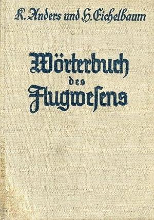 Wörterbuch des Flugwesens,: Anders, Karl -